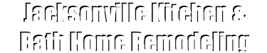 Jacksonville Kitchen & Bath Home Remodeling